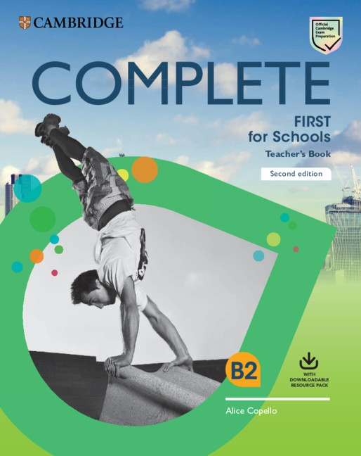 Complete First for Schools (2nd Edition) Teacher´s Book with Downloadable Resource Pack (Class Audio and Teacher´s Photocopiable Worksheets)
