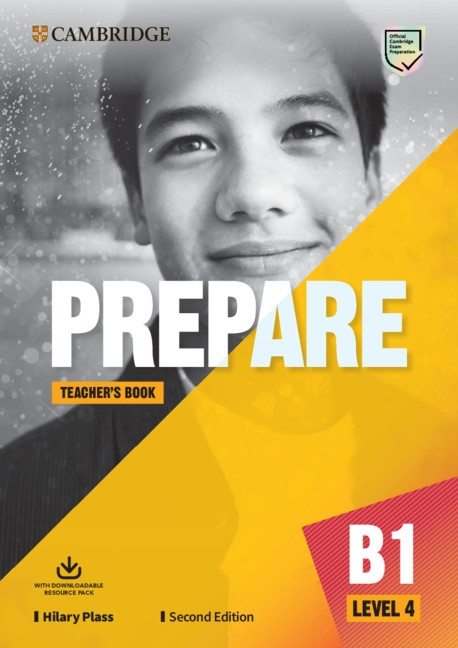 Prepare (2nd Edition) 4 Teacher´s Book with Downloadable Resource Pack (Class Audio, Video and Teacher´s Photocopiable Worksheets)