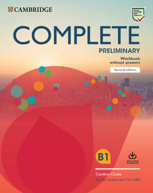 Complete Preliminary PET (2020 Exam) Workbook without Answers with Audio Download