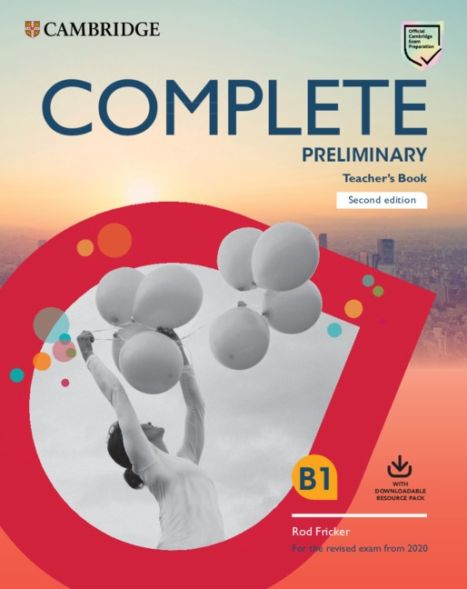 Complete Preliminary PET (2020 Exam) Teacher´s Book with Downloadable Resource Pack (Class Audio and Teacher´s Photocopiable Worksheets)