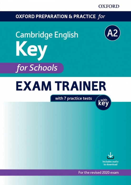 Oxford Preparation & Practice for Cambridge English A2 Key for Schools (2020 Exam) Exam Trainer Student´s Book Pack with Answer Key : 9780194118859