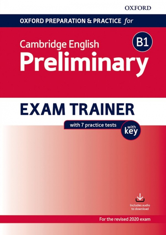 Oxford Preparation & Practice for Cambridge English B1 Preliminary (2020 Exam) Exam Trainer Student´s Book Pack with Answer Key