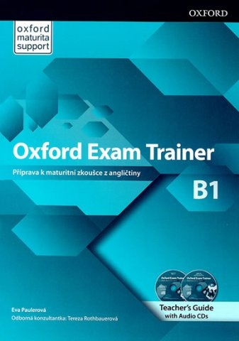 Oxford Exam Trainer B1 Teacher´s Book (Czech Edition) : 9780194212618
