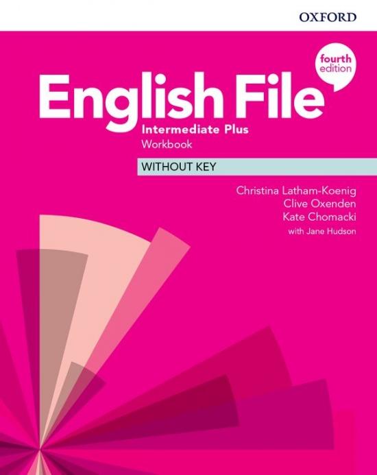 English File Fourth Edition Intermediate Plus Workbook without Answer Key