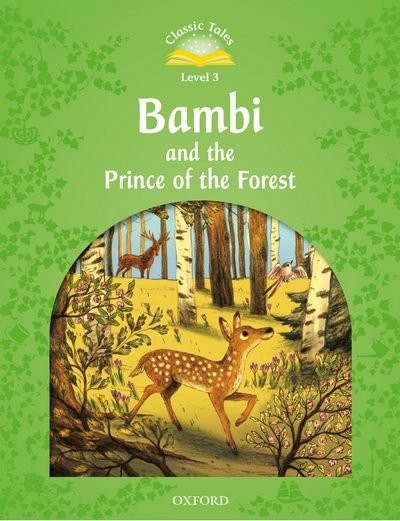 Classic Tales Second Edition Level 3 Bambi and the Prince of the Forest + Audio MP3 Pack