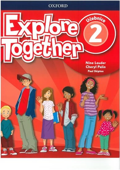 Explore Together 2 Student´s Book CZ