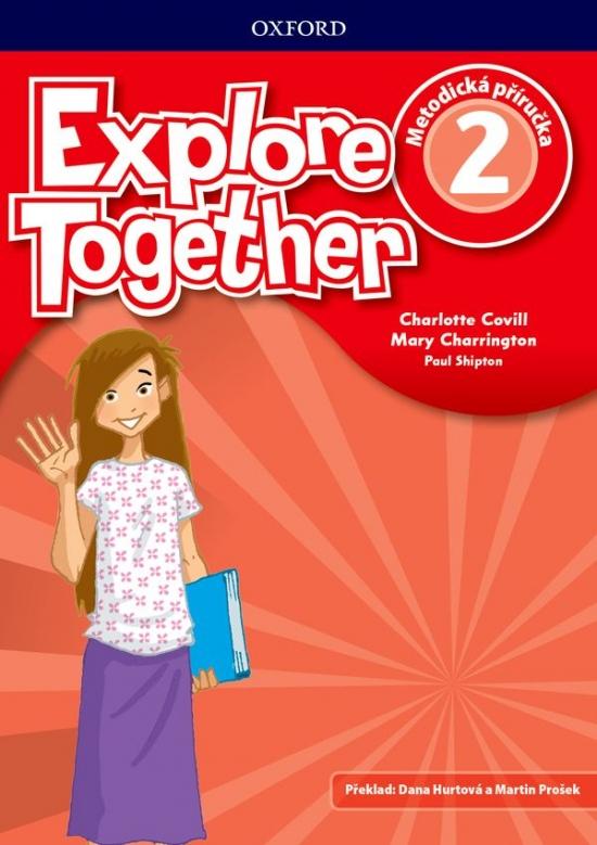 Explore Together 2 Teacher´s Book CZ