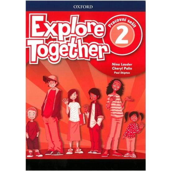 Explore Together 2 Workbook CZ : 9780194051798