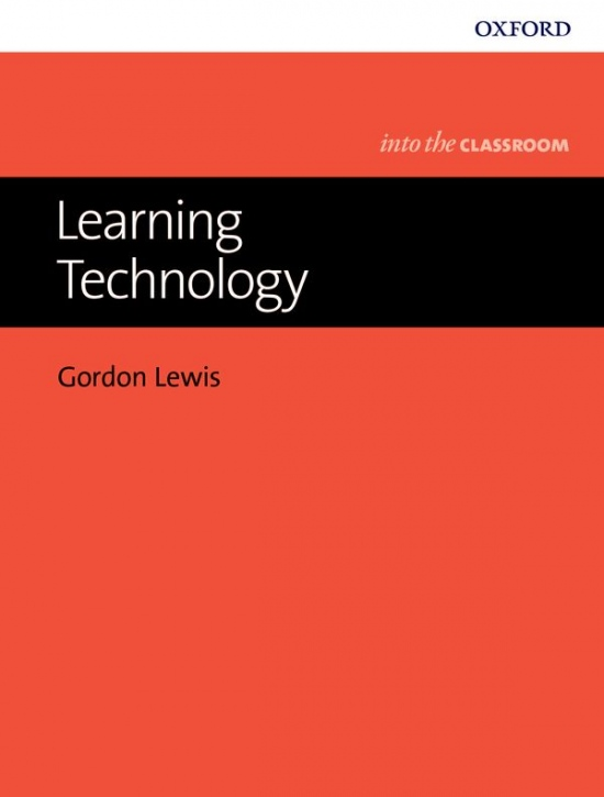 Into The Classroom: Learning Technology