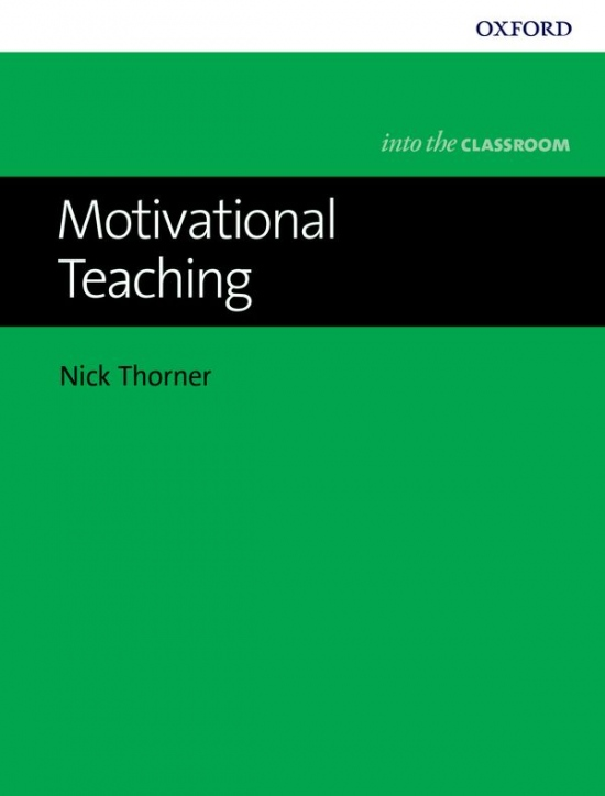 Into The Classroom: Motivational Teaching