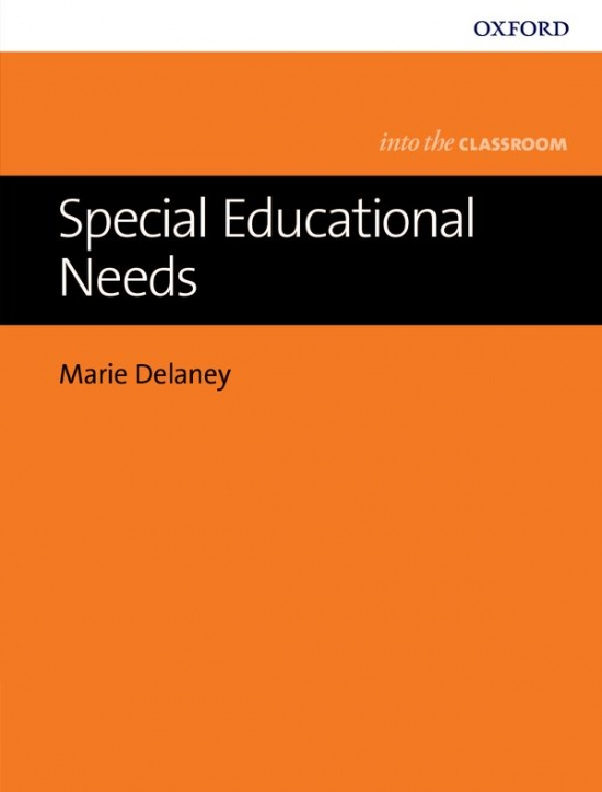 Into The Classroom: Special Educational Needs
