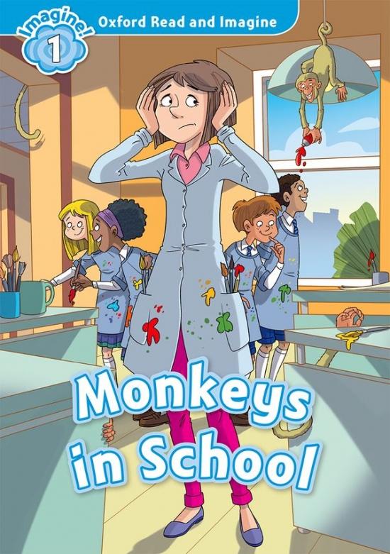 Oxford Read and Imagine 1 Monkeys in School