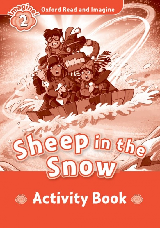 Oxford Read and Imagine 2 Sheep in the Snow Activity Book