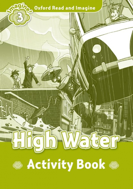 Oxford Read and Imagine 3 High Water Activity Book : 9780194723077