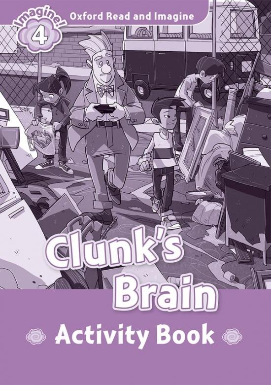Oxford Read and Imagine 4 Clunk´s Brain Activity Book