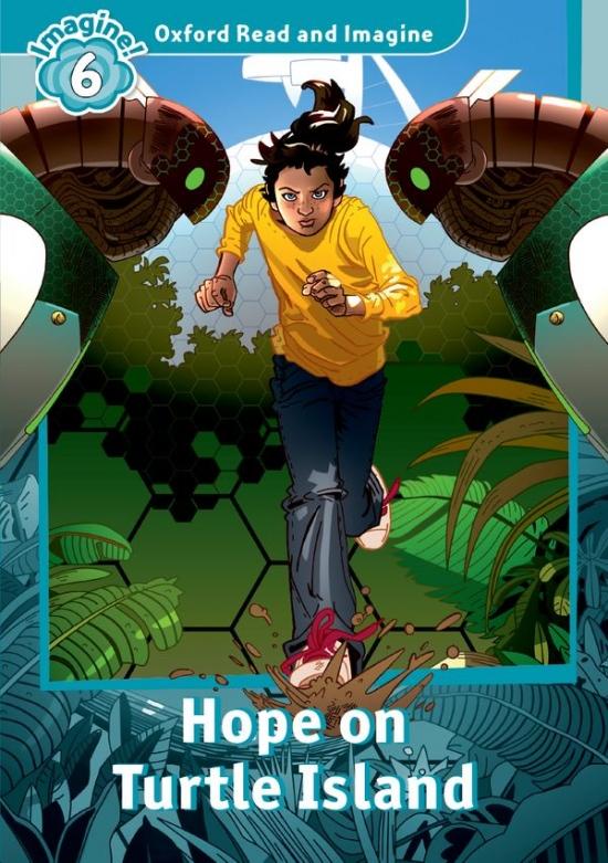 Oxford Read and Imagine 6 Hope on Turtle Island