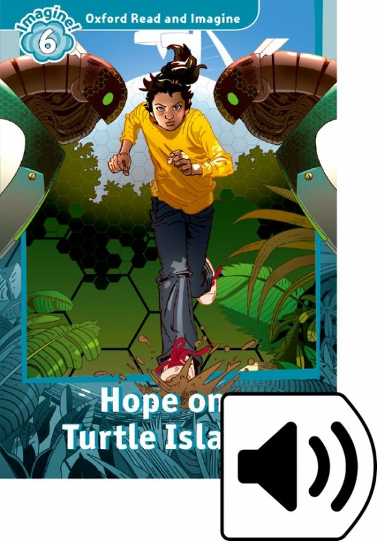 Oxford Read and Imagine 6 Hope on Turtle Island with Audio Mp3 Pack