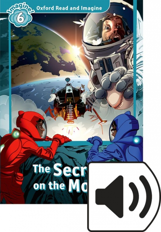 Oxford Read and Imagine 6 The Secret on the Moon with Audio Mp3 Pack
