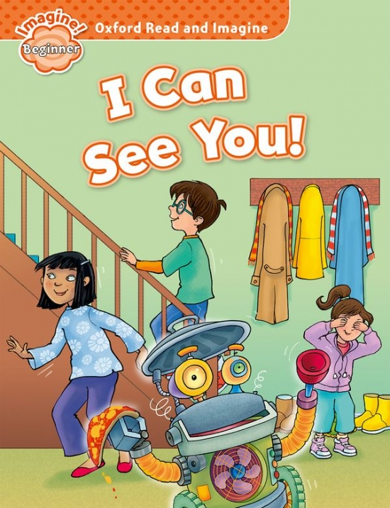 Oxford Read and Imagine Beginner I Can See You!
