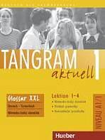 Tangram aktuell 1. Lektion 1-4 Glossar XXL Deutsch-Tschechisch