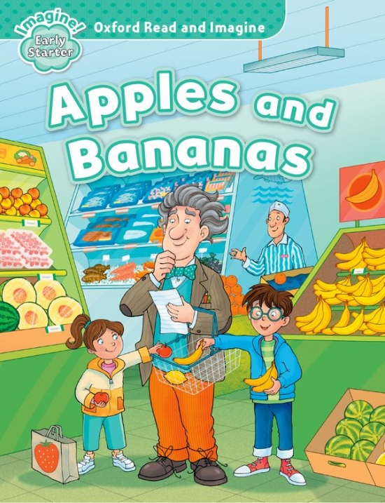 Oxford Read and Imagine Early Starter Apples and Bananas