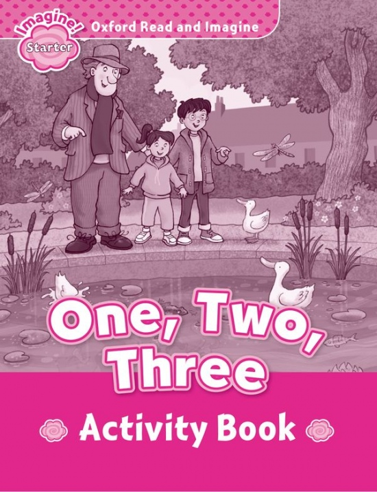 Oxford Read and Imagine Starter One, Two, Three Activity Book