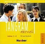 Tangram aktuell 1. Lektion 5-8 Audio-CD zum Kursbuch