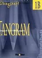 Tangram 1B Übungsheft