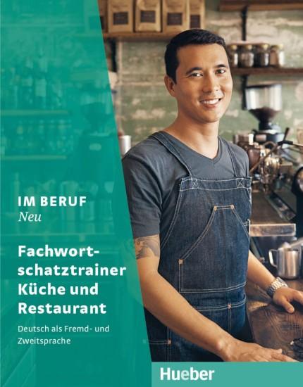 Im Beruf Neu Fachwortschatztrainer Küche und Restaurant