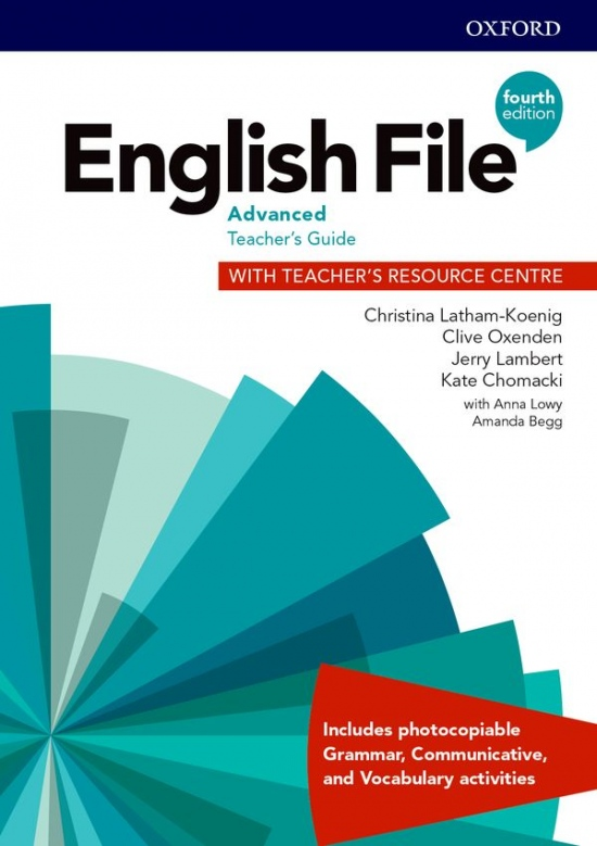 English File Fourth Edition Advanced Teacher´s Book with Teacher´s Resource Center : 9780194038409