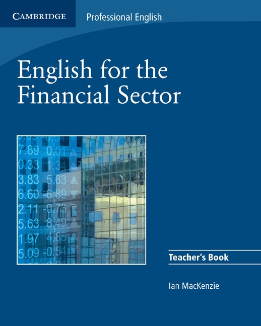 English for the Financial Sector Teacher´s Book