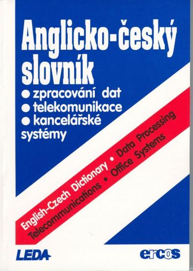 Anglicko-český slovník: zpracování dat, telekomunikace a kancelářské systémy : 9788090166417