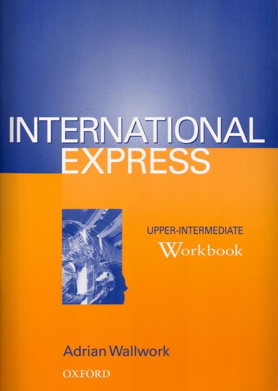 INTERNATIONAL EXPRESS - Upper-Intermediate - WORKBOOK : 9780194574266