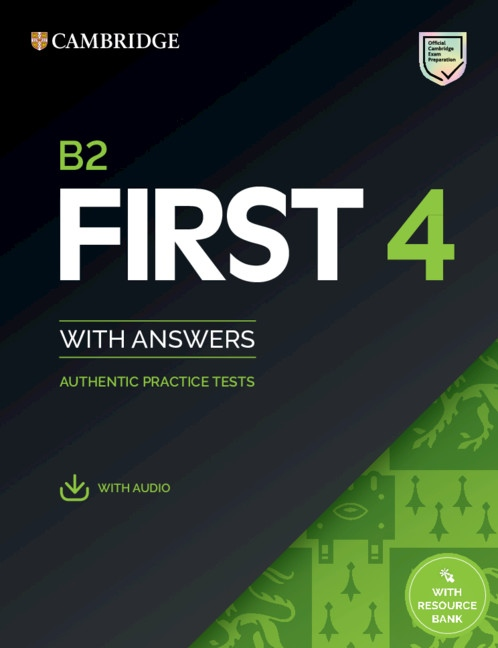 Cambridge B2 First (FCE) Authentic Practice Tests 4 Student´s Book with Answers & Audio Download