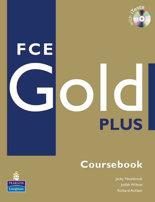 FCE Gold Plus Coursebook with iTest CD-ROM