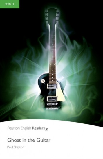 Pearson English Readers 3 Ghost in the Guitar