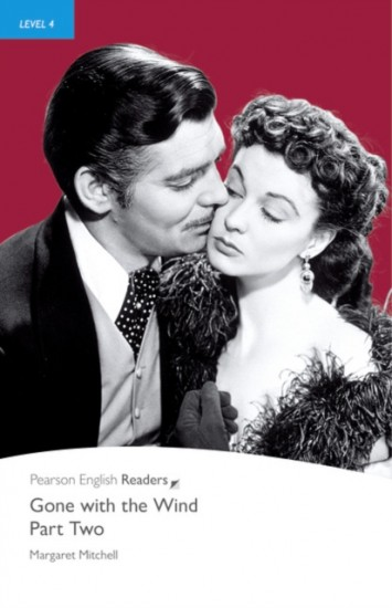 Pearson English Readers 4 Gone with the Wind Part Two