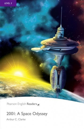 Pearson English Readers 5 2001: A Space Odyssey