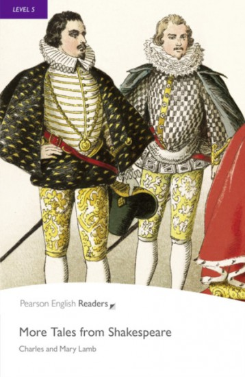 Pearson English Readers 5 More Tales from Shakespeare