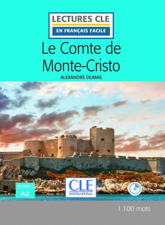 Lecture CLE en francais facile Niveau 2/A2 Le Comte de Monte-Cristo Livre + CD