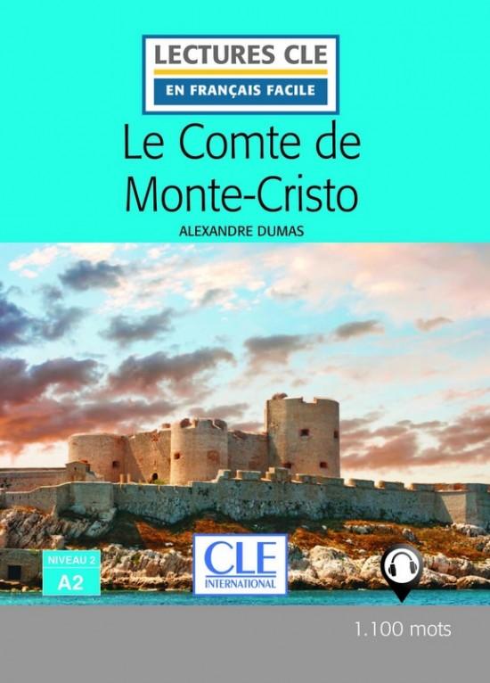 Lecture CLE en francais facile Niveau 2/A2 Le Comte de Monte-Cristo Livre : 9782090318883