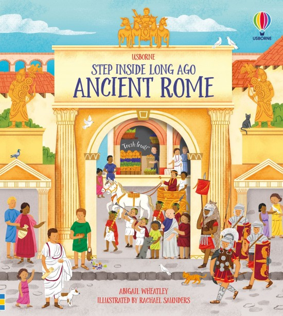 Step Inside Long Ago Ancient Rome : 9781474973991