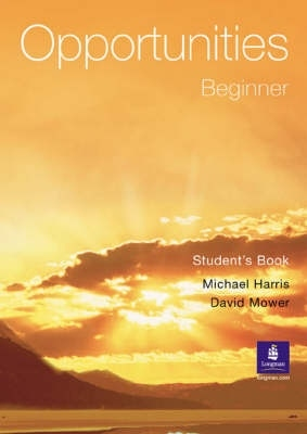 Opportunities Beginner Student Book