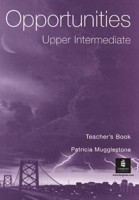 Opportunities Upper Intermediate Teacher´s Book : 9780582421523