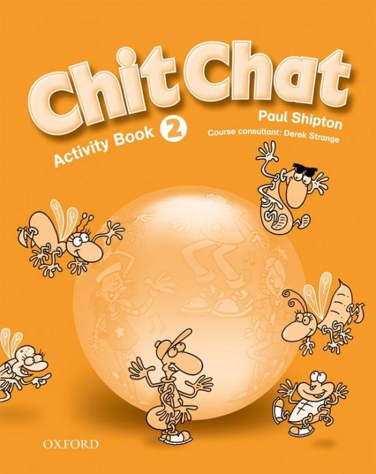 CHIT CHAT 2 ACTIVITY BOOK ( Intenational English Edition) : 9780194378369