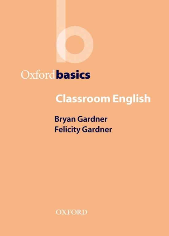 Oxford Basics Classroom English
