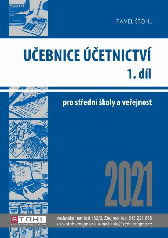 Učebnice Účetnictví 2021 - 1. díl : 9788088221500