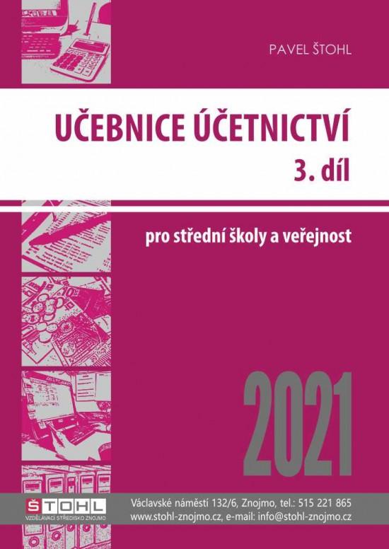 Učebnice Účetnictví 2021 - 3. díl