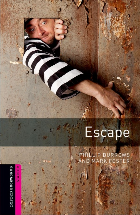 New Oxford Bookworms Library Starter Escape