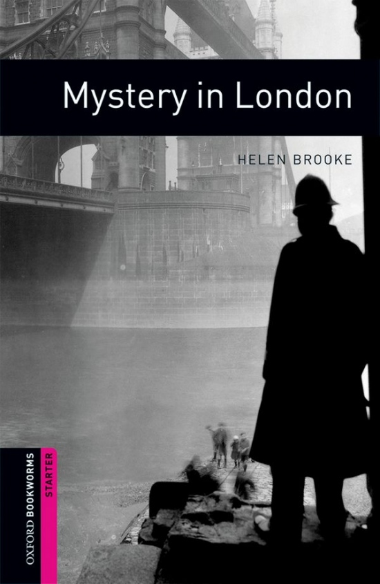 New Oxford Bookworms Library Starter Mystery in London